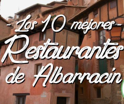 Los 10 mejores restaurantes de Albarracín, Teruel