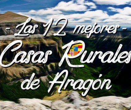 12-mejores-casas-rurales-de-aragon