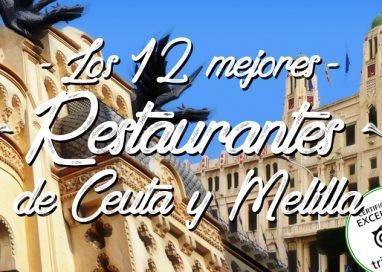 Los restaurantes de Ceuta y Melilla con certificado de excelencia