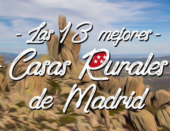 Las 13 Mejores Casas Rurales de Madrid