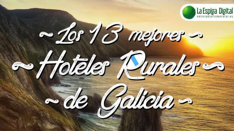 Los 13 mejores hoteles rurales de Galicia