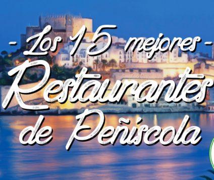 Los 15 mejores restaurantes de Peñíscola, Castellón