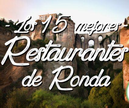 Los 15 mejores restaurantes de Ronda, Málaga
