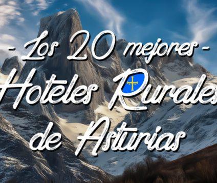 20-mejores-hoteles-rurales-asturias