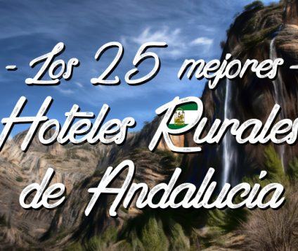 25-mejores-hoteles-rurales-de-andalucia