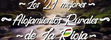 Los mejores alojamientos rurales de La Rioja