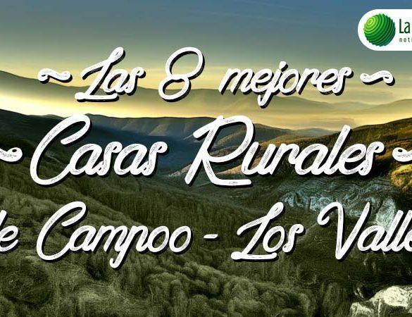 Las 8 mejores casas rurales en Campoo- Los Valles