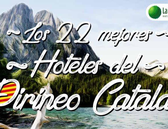 Los mejores hoteles del Pirineo Catalán
